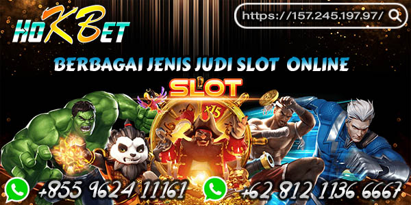 Berbagai Jenis Judi Slot Online